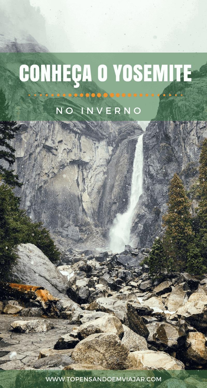 Conhecendo o Yosemite no inverno