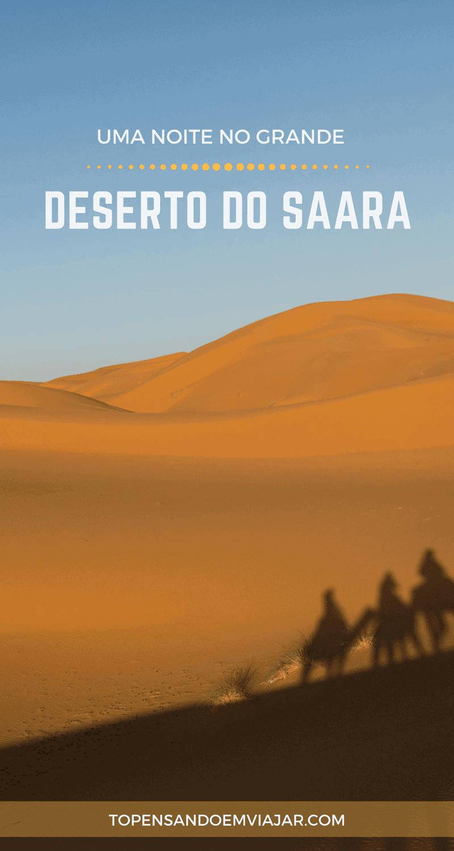 A experiência incrível de passar uma noite no deserto do Saara