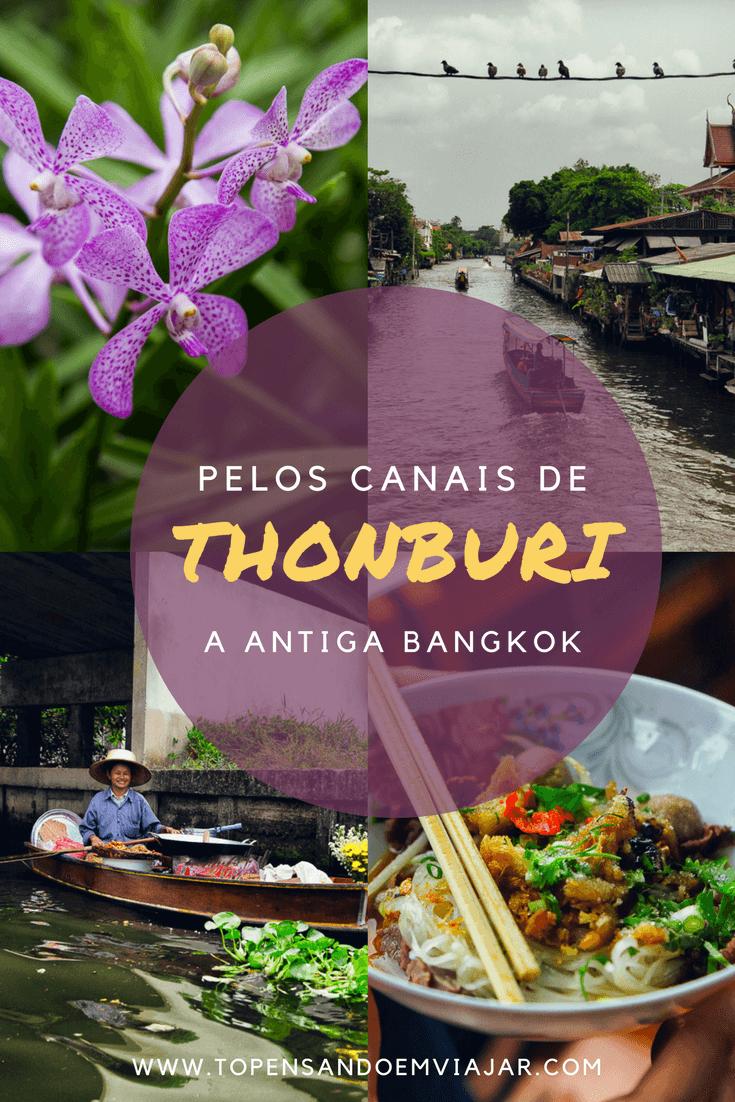 Pelos Canais de Thonburi