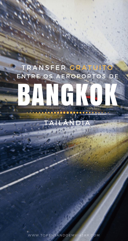 Saiba tudo sobre como funciona o transfer gratuito entre os aeroportos de Bangkok, na Tailândia, Suvarnabhumi e Don Mueang.