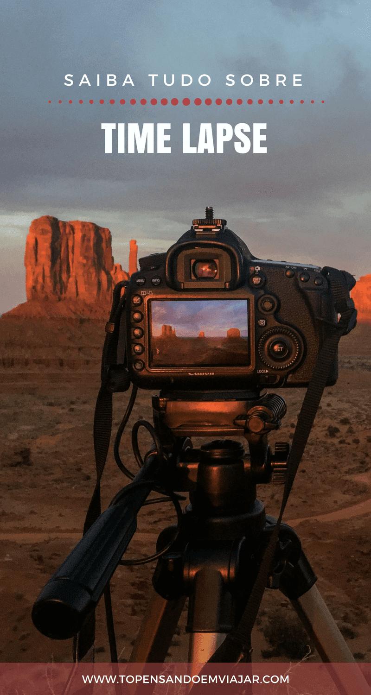Tudo o que você precisa saber sobre time lapse