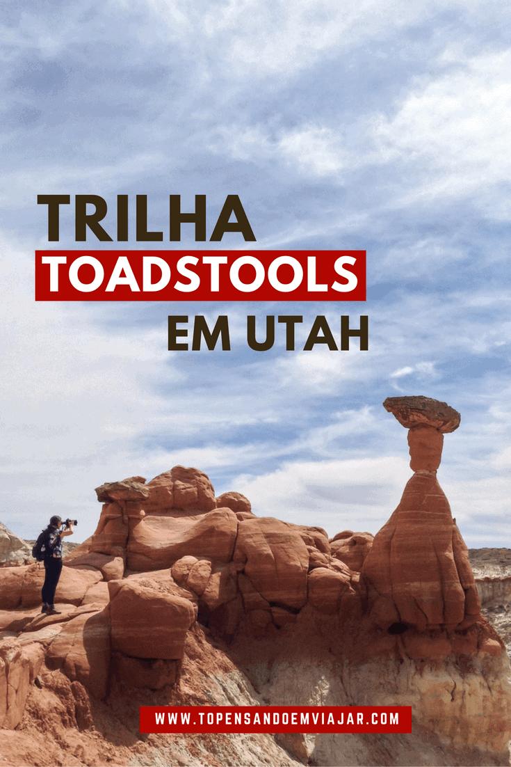 A fantástica Trilha Toadstools, em Utah
