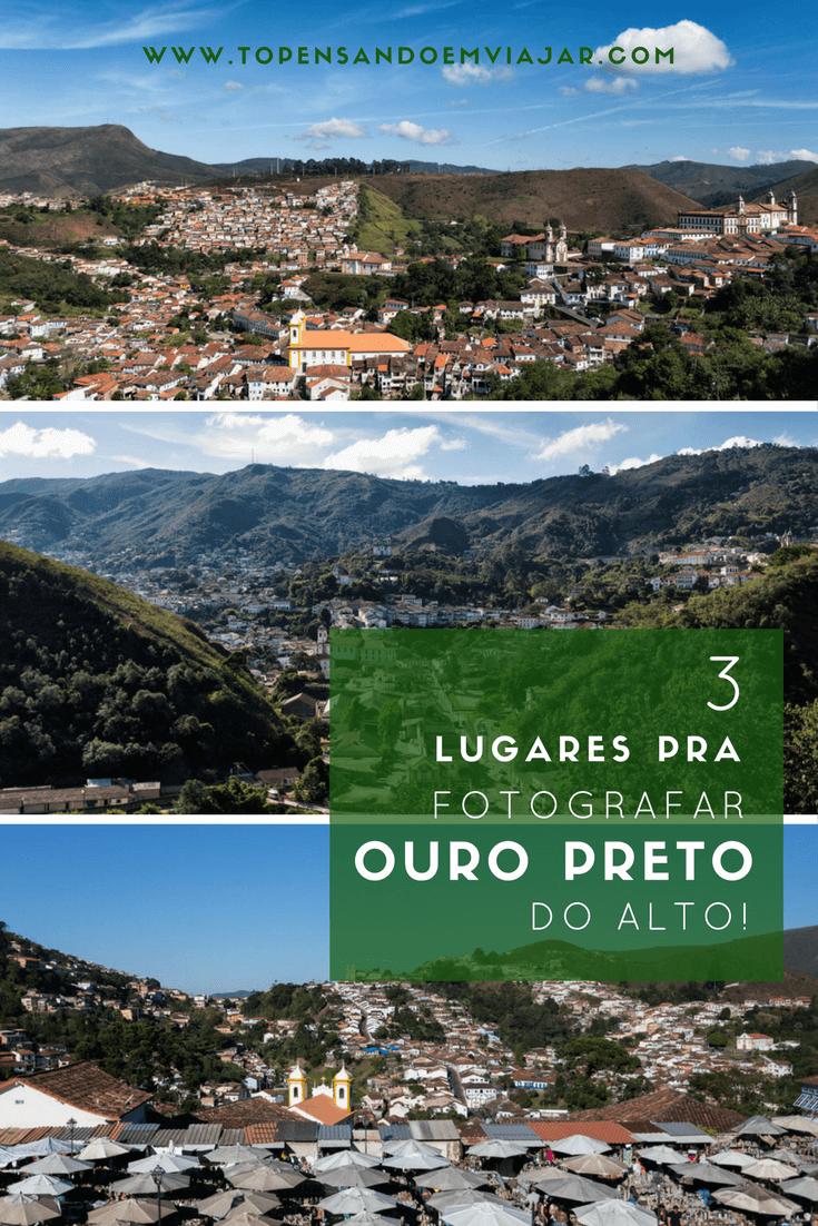 3 Lugares pra Fotografar Ouro Preto do alto