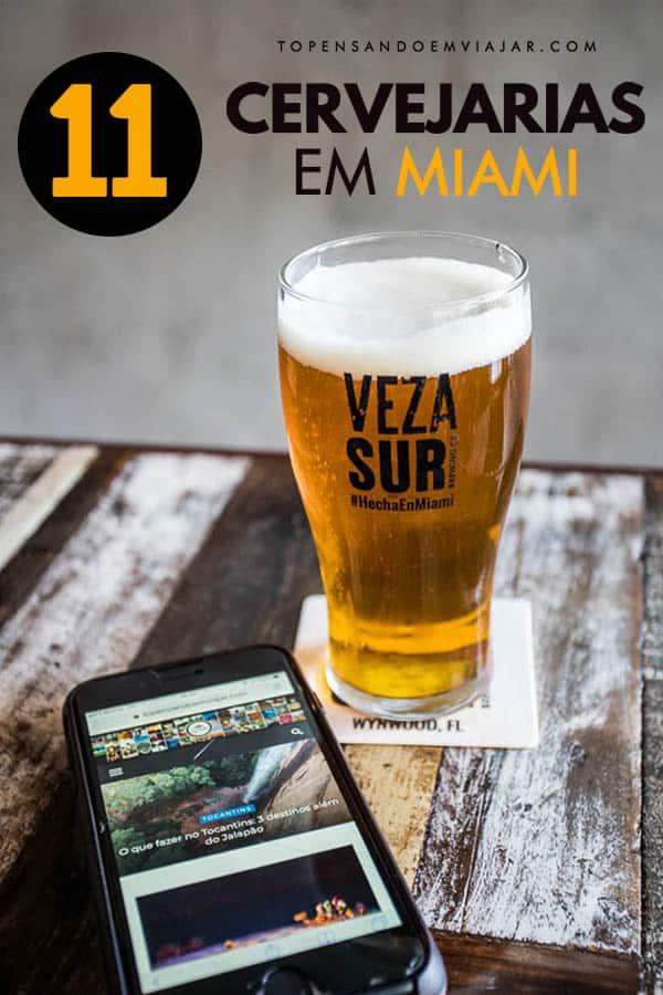 Ótima dica para os cervejeiros de plantão: 11 cervejarias em Miami que você tem que conhecer! Se você é um apaixonado por lúpulo, esse é seu lugar!