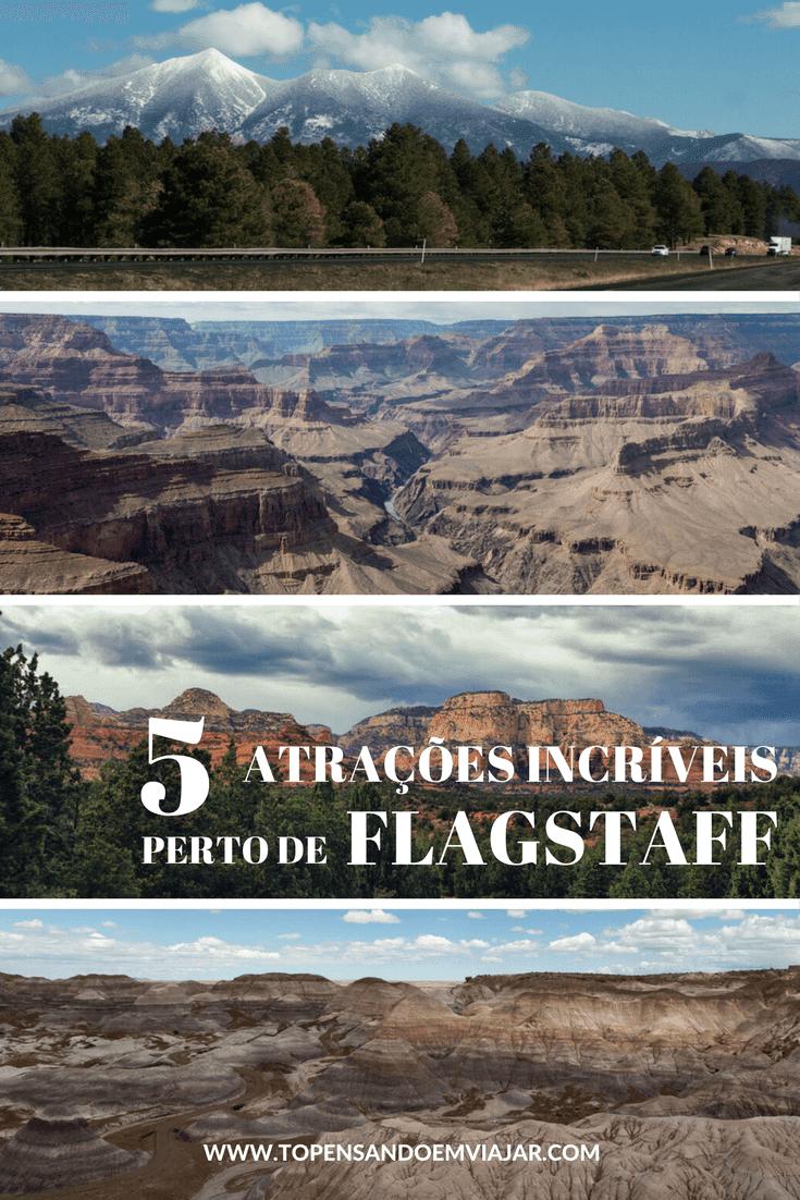 Que tal conhecer 5 atrações incríveis perto de Flagstaff, no Arizona?! Uma ótima cidade base pra visitar os mais incríveis lugares do norte do 'Estado do Grand Canyon'.