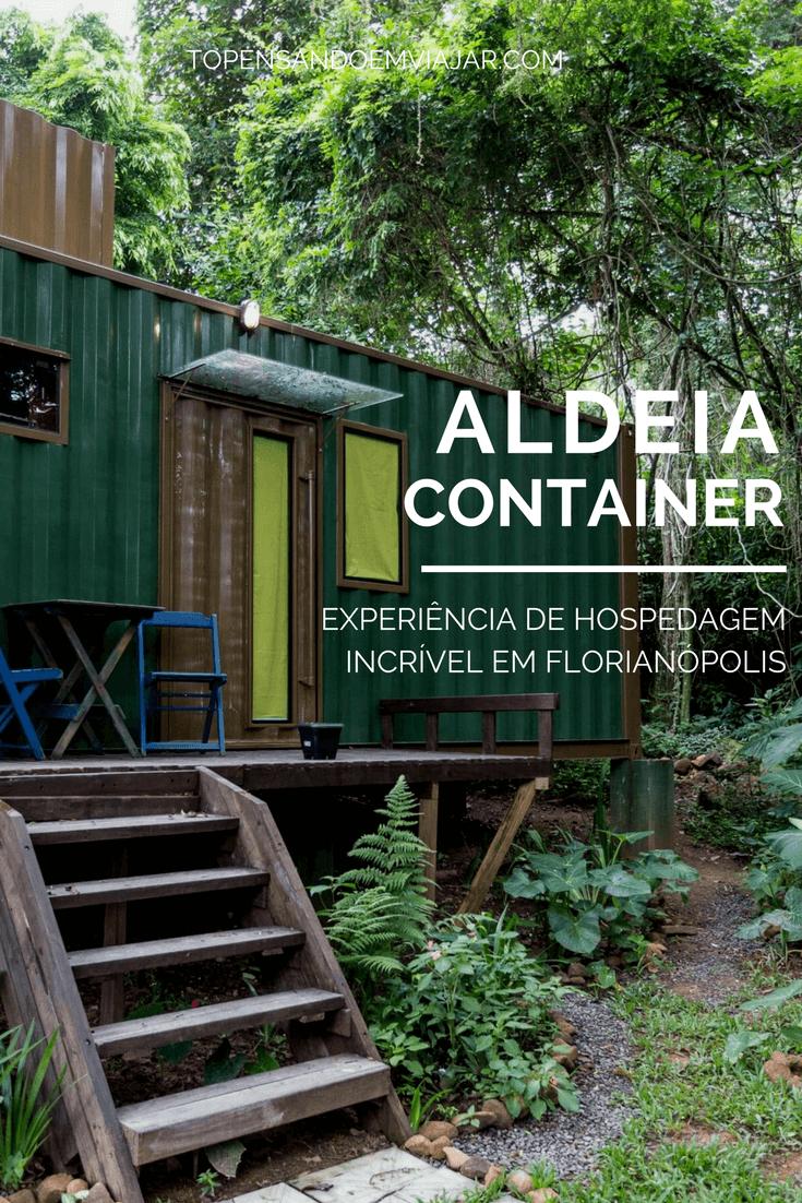 Aldeia Container, experiência incrível de hospedagem em Florianópolis