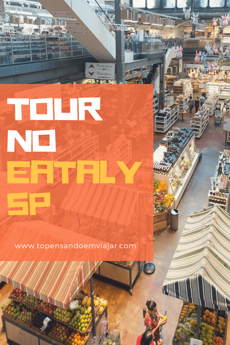Tour no Eataly SP