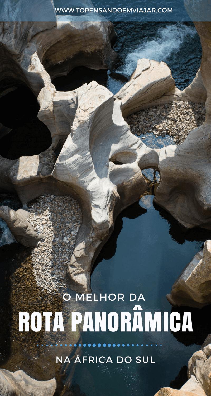 Que tal conhecer a Rota Panorâmica em Mpumalanga, na África do Sul, perto do Kruger?! Vistas de tirar o fôlego, cachoeiras imensas e muita história.