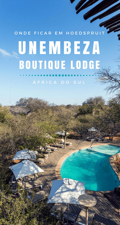 O Unembeza Boutique Lodge é uma ótima dica de onde ficar em Hoedspruit, África do Sul. Saiba como foi nossa experiência no hotel!