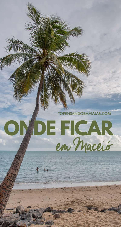Quer saber onde ficar em Maceió? Confira essas dicas práticas, saiba quais são as melhores regiões para se hospedar na cidade e encontre a opção ideal de hospedagem para você na capital de Alagoas.