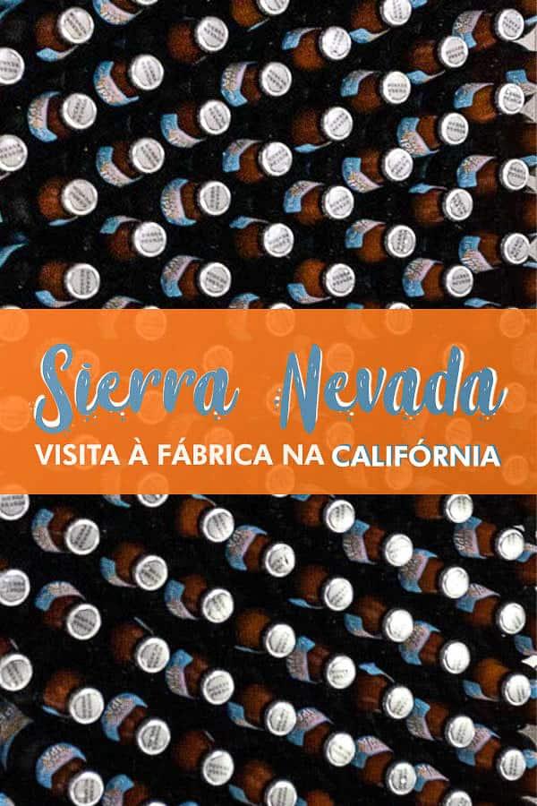 Saiba como é a visita à fábrica da Sierra Nevada Brewing Co, em Chico, norte da California. Uma das cervejarias mais famosas dos EUA!