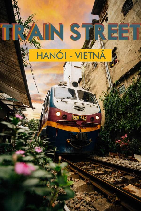 Conheça a sensacional Train Street, um fenômeno urbano no bairro antigo (Old Quarter) em Hanói, capital do Vietnã, no Sudeste Asiático.