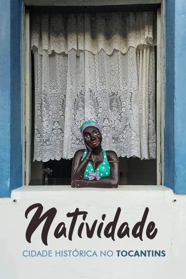 Natividade, no Tocantins, é uma cidade histórica com atrativos culturais e naturais. Quer saber o que fazer em Natividade? Leia e aproveite muito a cidade!