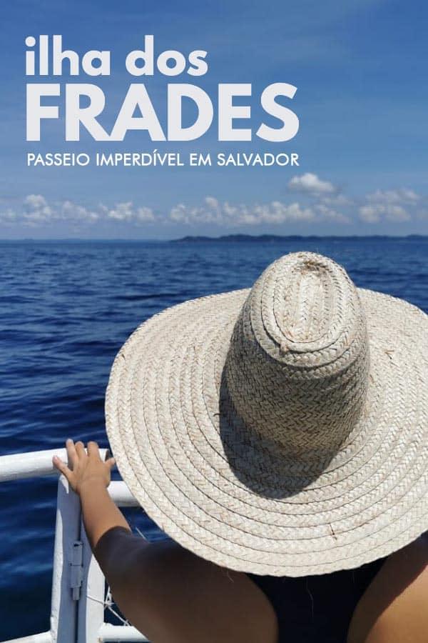 Conheça a Ilha dos Frades na Bahia, um paraíso preservado na Baía de Todos-os-Santos. Esse é um dos passeios imperdíveis para quem visita Salvador.