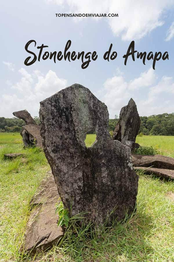 Conheça o Stonehenge do Amapá em Calçoene, extremo norte do Brasil, oficialmente batizado de Parque Arqueológico do Solstício.