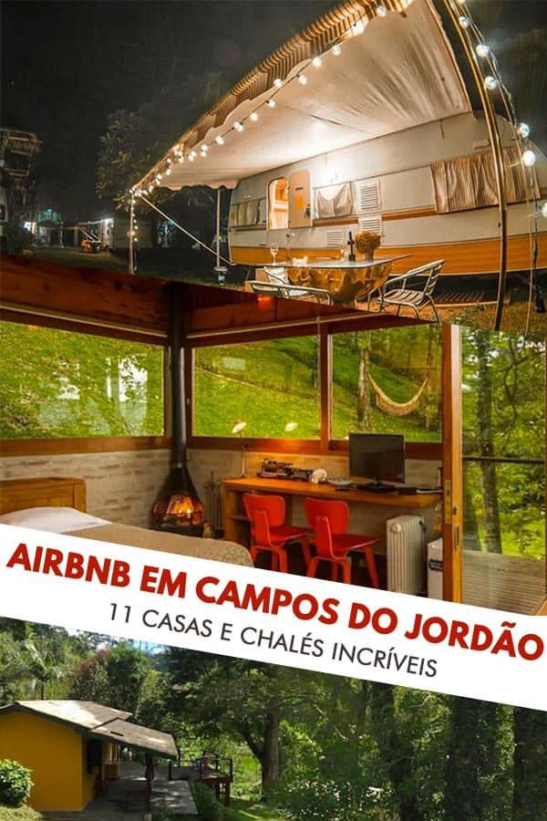 Confira essa lista com 11 chalés e casas incríveis para alugar no Airbnb em Campos do Jordão. Encontre a opção ideal para você, su família e amigos!