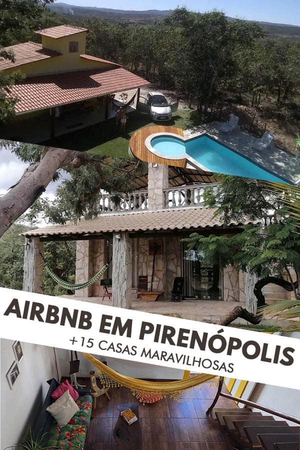 Lista com mais de 15 casas de temporada para alugar no Airbnb em Pirenópolis, uma das cidades mais charmosas de Goiás, perto de Brasília.
