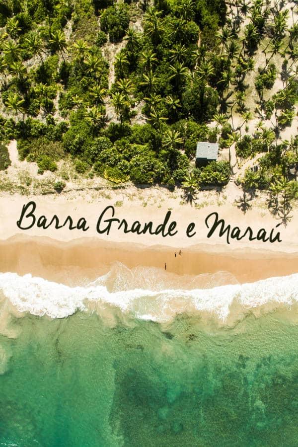 O paraíso existe e fica na Bahia. Leia neste post o que fazer em Barra Grande e Maraú. Roteiro de 4 dias de viagem. Saiba também quando e como ir.