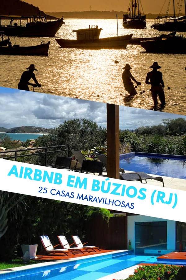 25 opções de apartamentos e casas no site do Airbnb Búzios com ótimos preços, nas melhores praias do charmoso balneário carioca.