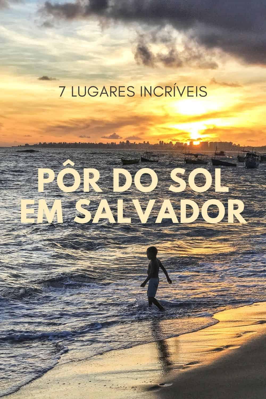 Conheça 7 lugares incríveis para ver o pôr do Sol em Salvador, na Bahia. Dos clássicos, como Elevador Lacerda e Itapuã aos diferentões.